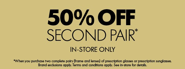 50% off Second Pair